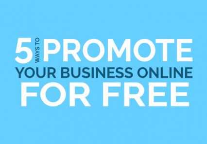 5 Ways To Promote Your Business Online For Free