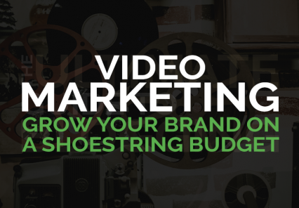 Video Marketing: Grow your brand on a shoestring budget